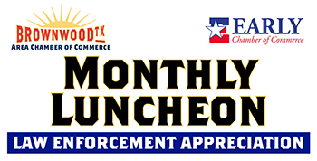 Brownwood Chamber and Early Chamber Host Law Enforcement Appreciation Luncheon