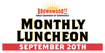 Brownwood Area Chamber of Commerce Luncheon Scheduled for September 20th