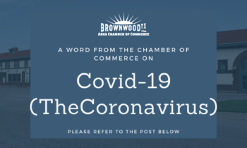 Brownwood Area Chamber Covid-19 Update