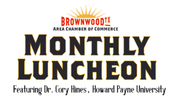 Brownwood Area Chamber Commerce Luncheon Scheduled for March 20th