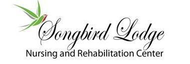 The Songbird Lodge Nursing and Rehabilitation Center